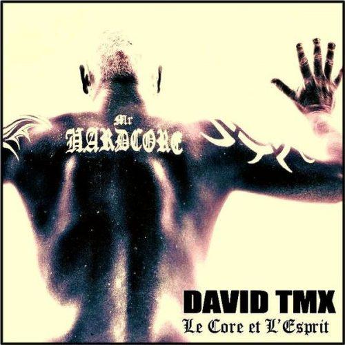 DAVID-TMX-Le-Core-Et-lEsprit