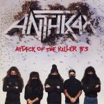 13-ANTHRAX-Attack-Of-The-Killer-B's