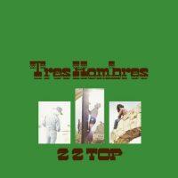 ZZ TOP Tres Hombres Album Cover