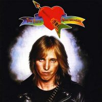 TOM PETTY - Tom Petty And The Heartbreakers