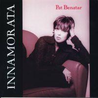 11-PAT-BENATAR-Innamorata