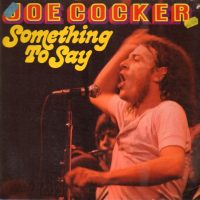 05-JOE-COCKER-Something-To-Say