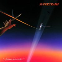 09-SUPERTRAMP-Famous-Last-Words