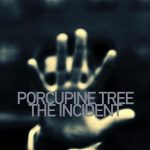 09-PORCUPINE-TREE-The-Incident