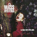 08-MASS-HYSTERIA-Le-Bien-Etre-Et-La-Paix