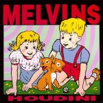 10-MELVINS-Houdini
