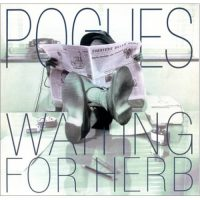 09-THE-POGUES-Waiting-For-Herb