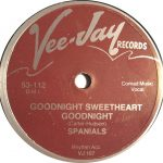 10-THE-SPANIELS-Goodnight-Sweetheart-Goodnight