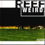 04-REEF-Weird