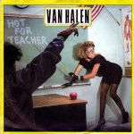 08-VAN-HALEN-Hot-For-Teacher