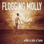 09-FLOGGING-MOLLY-Within-A-Mile-Of-Home
