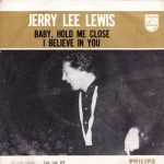 03-JERRY-LEE-LEWIS-Baby-Hold-Me-Close
