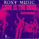 12-ROXY-MUSIC-Love-Is-The-Drug