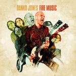 13-DANKO-JONES-Fire-Music