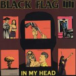 10-BLACK-FLAG-In-My-Head