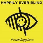 H.E.B._Pseudohappiness_Cover_Art