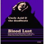 05-UNCLE-ACID-&-THE-DEADBEATS-Blood-Lust