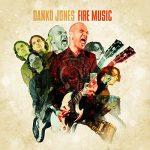 03-DANKO-JONES-Fire-Music