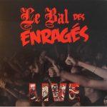 07-LE-BAL-DES-ENRAGES-Live
