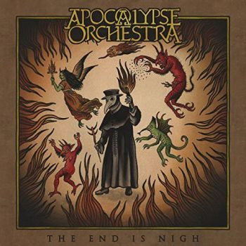 APOCALYPSE ORCHESTRA End Nigh Cover