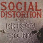 SOCIAL DISTORTION Prison Bound Cover