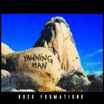 YAWNING MAN Rock Formations Cover