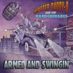 HIPSTER DADDY-O AND THE HANDGRENADES - Armed And Swingin