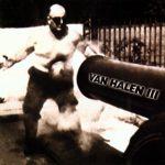 VAN HALEN - Van Halen III