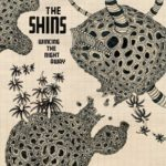 10-THE_SHINS-Wincing_The_Night_Away